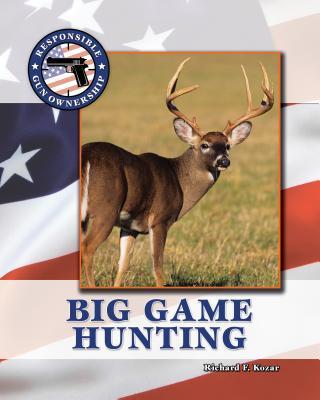 Big Game Hunting - Kozar, Richard