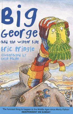 Big George and the Winter King - Pringle, Eric