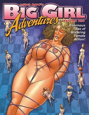 Big Girl Adventures, Volume 1 -