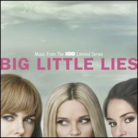 Big Little Lies [Original TV Soundtrack]