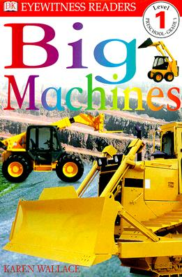 Big Machines - Wallace, Karen