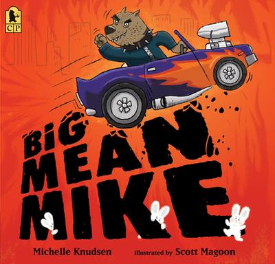 Big Mean Mike - Knudsen, Michelle