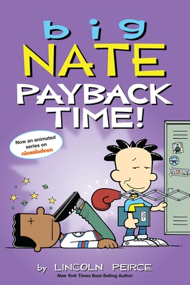Big Nate: Payback Time! - Peirce, Lincoln