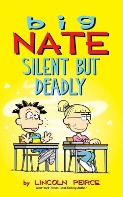 Big Nate: Silent But Deadly - Peirce, Lincoln