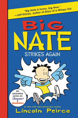 Big Nate Strikes Again - Peirce, Lincoln