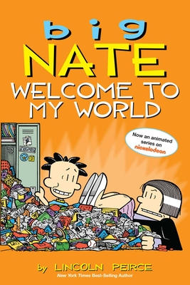 Big Nate: Welcome to My World - Peirce, Lincoln