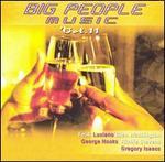 Big People Music, Vol. 11