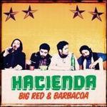 Big Red & Barbacoa