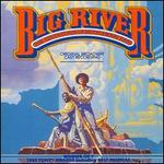 Big River: The Adventures Of Huckleberry Finn [1985 Original Broadway Cast]