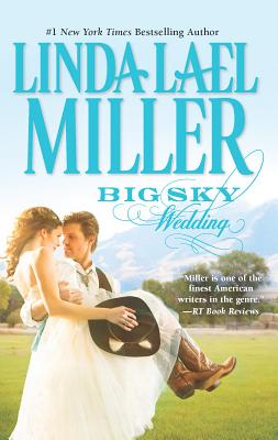 Big Sky Wedding - Miller, Linda Lael
