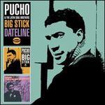 Big Stick/Dateline