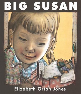 Big Susan - Jones, Elizabeth Orton