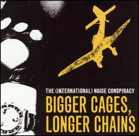 Bigger Cages, Longer Chains - The (International) Noise Conspiracy