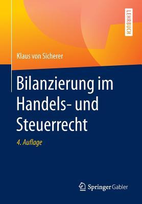 Bilanzierung Im Handels- Und Steuerrecht - Von Sicherer, Klaus