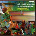Bill Hopkins & Anthony Gilbert