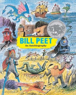 Bill Peet: An Autobiography - Peet, Bill