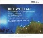 Bill Whelan: Riverdance - A Symphonic Suite; Linen and Lace; Inishlacken