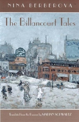Billancourt Tales: Stories - Berberova, Nina, and Schwartz, Marian (Introduction by)