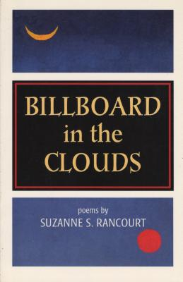 Billboard in the Clouds - Rancourt, Suzanne S
