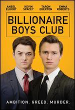 Billionaire Boys Club - James Cox
