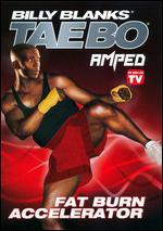 Billy Blanks: Tae Bo Amped - Fat Burn Accelerator