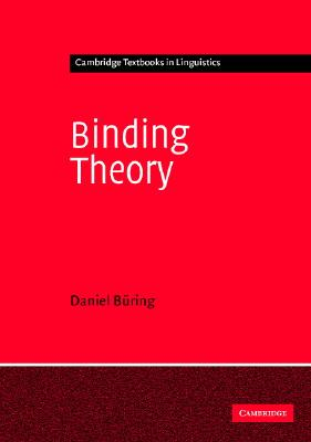 Binding Theory - Buring, Daniel, and B Ring, Daniel, and Anderson, S R (Editor)