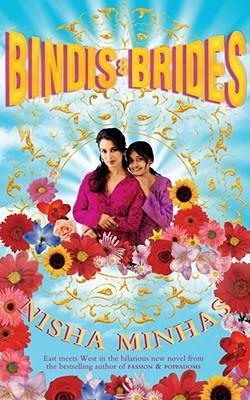 Bindis & Brides - Minhas, Nisha