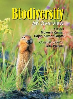 Biodiversity: An Overview - Kumar, Mukesh, and Gupta, Rajan Kumar, and Paliwal, G. S.