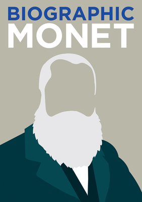 Biographic: Monet: Great Lives in Graphic Form - Wiles, Richard
