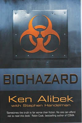 Biohazard  - Alibek, Kenneth