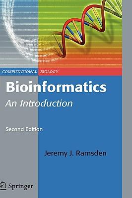 Bioinformatics: An Introduction - Ramsden, Jeremy J