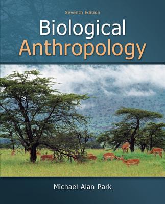 Biological Anthropology - Park, Michael