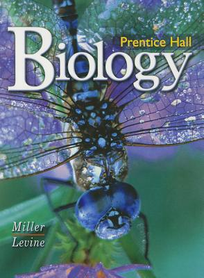 Biology by Miller & Levine 1e Student Edition 2002c - Miller, Kenneth