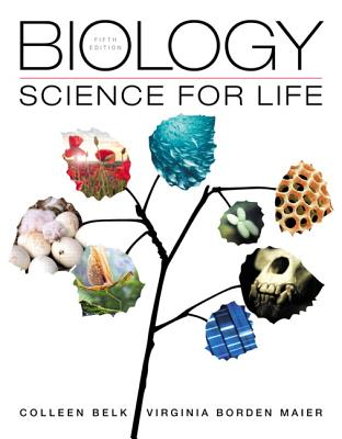 Biology: Science for Life - Belk, Colleen, and Maier, Virginia Borden