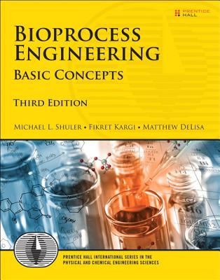 Bioprocess engineering basic concepts book by michael l shuler 3 cash for textbooks fandeluxe Images