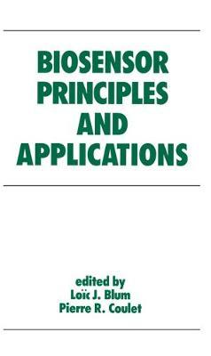 Biosensor Principles and Applications - Blum