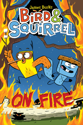 Bird & Squirrel on Fire - Burks, James