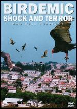 Birdemic: Shock and Terror - James Nguyen