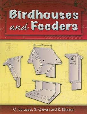 Birdhouses and Feeders - Barquest, G, and Craven, S, and Ellarson, R