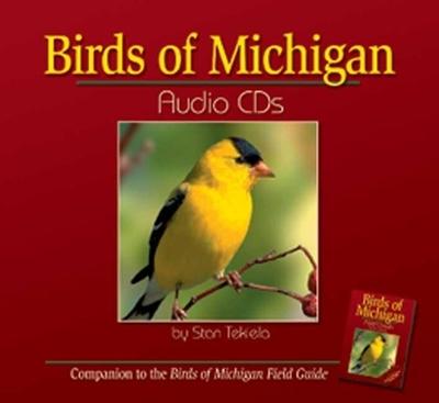 Birds of Michigan Audio - Tekiela, Stan