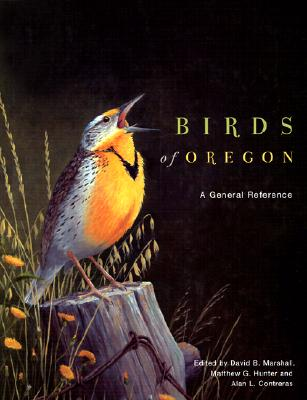 Birds of Oregon: A General Reference - Hunter, Mathew G (Editor)