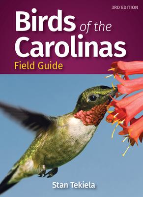 Birds of the Carolinas Field Guide - Tekiela, Stan