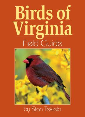 Birds of Virginia Field Guide - Tekiela, Stan