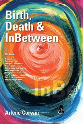 Birth, Death & Inbetween -