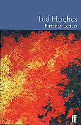 Birthday Letters - Hughes, Ted