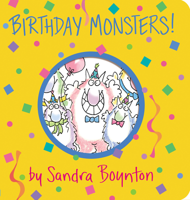 Birthday Monsters! - Boynton, Sandra