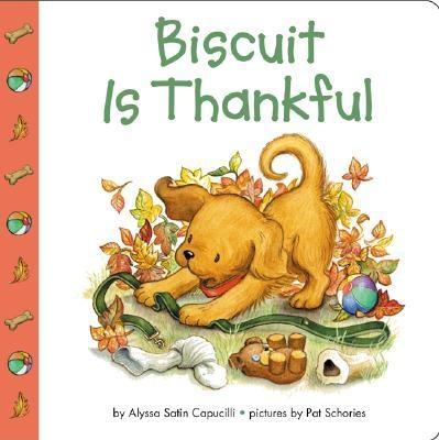 Biscuit Is Thankful - Capucilli, Alyssa Satin