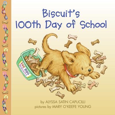 Biscuit's 100th Day Of School - Capucilli, Alyssa Satin