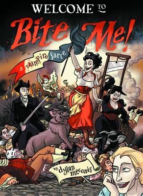 Bite Me! a Vampire Farce - Meconis, Dylan