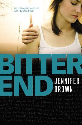 Bitter End - Brown, Jennifer